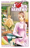 J'aime les sushis. 5 / Ayumi Komura | Komura, Ayumi. Auteur. Illustrateur