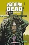 Robert Kirkman et Charlie Adlard - Walking Dead Tome 16 : Un vaste monde.