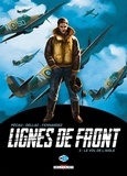 Jean-Pierre Pécau et Benoît Dellac - Lignes de front Tome 2 : Le vol de l'aigle.