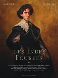 Alain Ayroles et Juanjo Guarnido - Les Indes Fourbes.