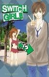Natsumi Aida - Switch Girl !! Tome 21 : .