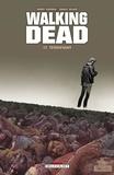 Robert Kirkman et Charlie Adlard - Walking Dead Tome 17 : Terrifiant.