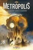 Serge Lehman et Stéphane de Caneva - Metropolis Tome 1 : .