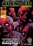 Martin Eden - Walking Dead - Le magazine officiel N° 3 juillet 2013 : Comment devenir un zombie façon Walking Dead !.