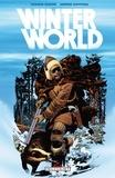 Chuck Dixon et Jorge Zaffino - Winterworld.