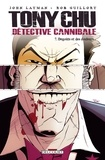 John Layman et Rob Guillory - Tony Chu détective cannibale Tome 7 : Dégoûts et des douleurs....