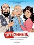 Pierre Veys et Fred Coicault - Supercondriaque.