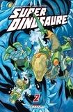 Robert Kirkman et Jason Howard - Super Dinosaure Tome 2 : .