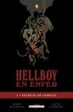 Mike Mignola - HellBoy en enfer Tome 01 : Secrets de famille.
