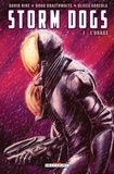 David Hine - Storm Dogs Tome 01 : L'Orage.