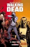 Robert Kirkman et Charlie Adlard - Walking Dead Tome 21 : Guerre totale.