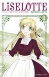 Natsuki Takaya - Liselotte et la forêt des sorcières Tome 1 : .