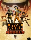 Martin Fisher et Jeremy Barlow - Star Wars Rebels Tome 2 : .