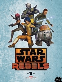 Martin Fisher - Star Wars - Rebels Tome 01.