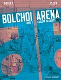 Boulet et  Aseyn - Bolchoi arena Tome 1 : Caelum incognito.