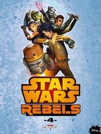 Martin Fischer et Bob Molesworth - Star Wars Rebels Tome 4 : .