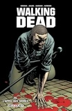 Robert Kirkman - Walking Dead T26 - L'appel aux armes.