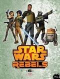Martin Fisher et Bob Molesworth - Star Wars Rebels Tome 6 : .