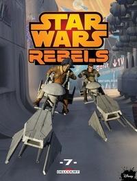 Martin Fisher et Ingo Römling - Star Wars Rebels Tome 7 : La grande évasion ; Les gangsters de Galzez ; Le vol du cochon globe.
