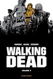 Robert Kirkman et Charlie Adlard - Walking Dead Prestige Tome 4 : .