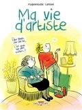 Ma vie d'artiste / Mademoiselle Caroline   Mademoiselle Caroline (1974-....). Auteur