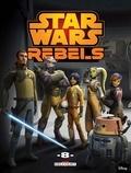 Martin Fisher et Ingo Römling - Star Wars Rebels Tome 8 : .