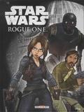 Alessandro Ferrari et Igor Chimisso - Star Wars  : Rogue One.