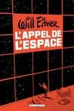 Will Eisner - L'Appel de l'espace.