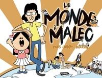 Malec - Le Monde à Malec. Paris - Tokyo - Internet.