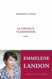 Emmelene Landon - Le voyage à Vladivostok.