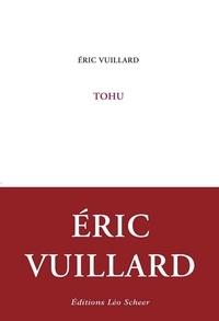 Eric Vuillard - Tohu.