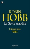 Robin Hobb - L'Assassin royal Tome 8 : La secte maudite.