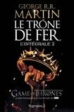 George R. R. Martin - Le Trône de fer l'Intégrale (A game of Thrones) Tome 2 : .