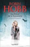 Robin Hobb - Le Fou et l'Assassin Tome 2 : La Fille de l'Assassin.