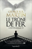 Le trône de fer : roman : l'intégrale. 5 / George R. R. Martin | Martin, George R. R. (1948-....). Auteur