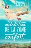 La malédiction de la zone de confort / Marianne Levy   Levy, Marianne. Auteur