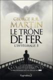 George R. R. Martin - Le Trône de fer l'Intégrale (A game of Thrones) Tome 5 : .