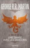 George R.R. Martin et Patrick Marcel - Le Trône de Fer (Tome 15) - Une danse avec les dragons.