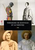 Martine Kahane - Théodore de Banville et le théâtre.