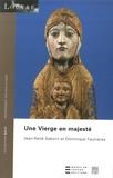 Jean-René Gaborit - Une Vierge en majesté romane.