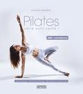 Anne-Flore Jaulneau - Pilates, votre outil santé ! - 300 variations.