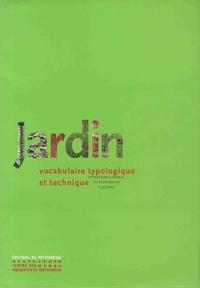 Marie-Hélène Bénetière - Jardin - Vocabulaire typologique et technique.