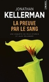 Jonathan Kellerman - La Preuve par le sang.