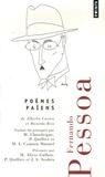 Fernando Pessoa - Poèmes païens.