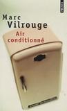 Marc Vilrouge - Air conditionné.