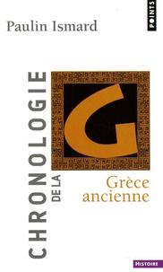 Paulin Ismard - Chronologie de la Grèce ancienne.