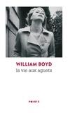 William Boyd - La vie aux aguets.