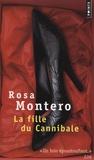 Rosa Montero - La fille du Cannibale.