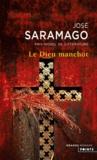 José Saramago - Le Dieu manchot.