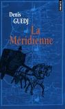 Denis Guedj - La Méridienne.
